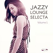 Play & Download Jazzy Lounge Selecta, Vol. 1 (Smooth Jazzy Beats from Hungary) by Various Artists | Napster