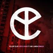 Love & War (feat. Yade Lauren) (Remixes) by Yellow Claw