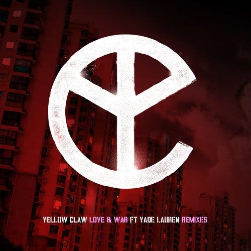 Love & War (feat. Yade Lauren) (Remixes) de Yellow Claw