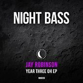 Year Three Oh by Jay Robinson