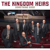 Play & Download Something Good by Kingdom Heirs | Napster