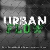 Urban Flow: Best Rap & Hip Hop Beats from the Street by Various Artists