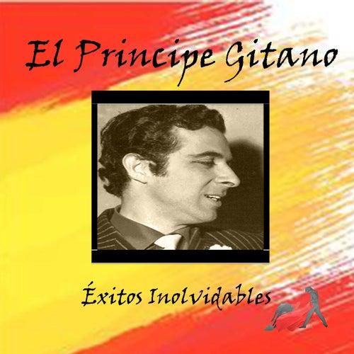 Play & Download El Principe Gitano - Éxitos Inolvidables by El Principe Gitano | Napster