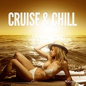 Cruise & Chill, Vol. 1 (Summer Lounge Tunes) by Various Artists