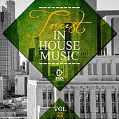 Trust in House Music, Vol. 22 by Various Artists