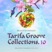 Tarifa Groove Collections 10 (Brunch in Paradise) by Various Artists