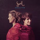 Play & Download Stilla Tyd by Fjarill | Napster