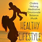 Healthy Lifestyle - Chakra Heilung Meditative Emotionale Balance Musik für Ruhe Zen Spa Universum Wellness zu Hause by Sounds of Nature White Noise for Mindfulness Meditation and Relaxation BLOCKED