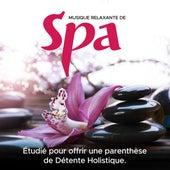 Musique Relaxante de Spa: Étudié pour offrir une parenthèse de Détente Holistique. by Various Artists