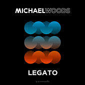 Legato by Michael Woods