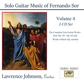 Solo Guitar Music of Fernando Sor Volume 4 by Lawrence Johnson
