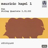 Kagel, Vol. 1: Pan & String Quartets by Arditti String Quartet