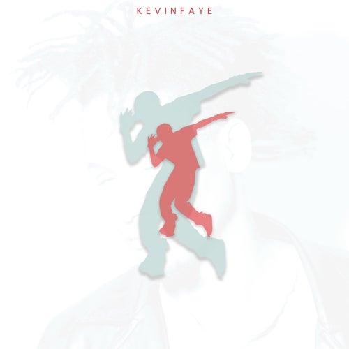 Dance 'Til I Die de Kevin Faye