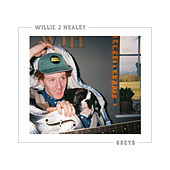 Play & Download Greys by Willie J Healey | Napster