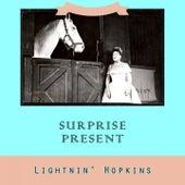 Surprise Present von Lightnin' Hopkins