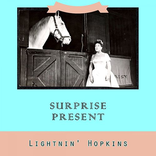 Surprise Present by Lightnin' Hopkins