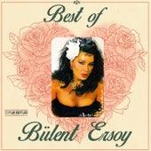 Play & Download Best Of Bülent Ersoy ('93 Plak Kayıtları) by Bülent Ersoy | Napster