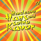Hardcore Hans und seine Raver, Vol. 1 by Various Artists