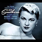 The Warm Singing Style of Jeri Southern. The Complete Roulette & Capitolrecordings 1957-1959 by Jeri Southern