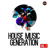 Play & Download House Music Generation, Vol. 1 by Various Artists | Napster