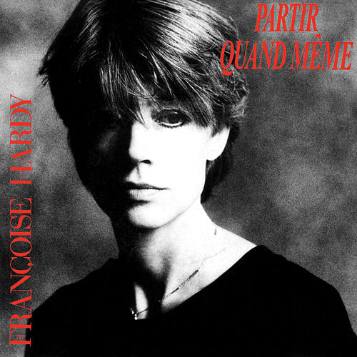 Play & Download Partir quand même - EP by Francoise Hardy | Napster