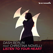 Play & Download Listen To Your Heart by Dash Berlin | Napster