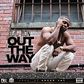 Play & Download Out the Way by Lil' Ron | Napster