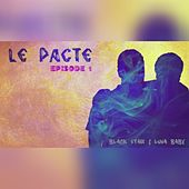 Le Pacte (Episode 1) by Black Star