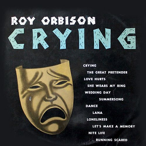Crying (Remastered) de Roy Orbison