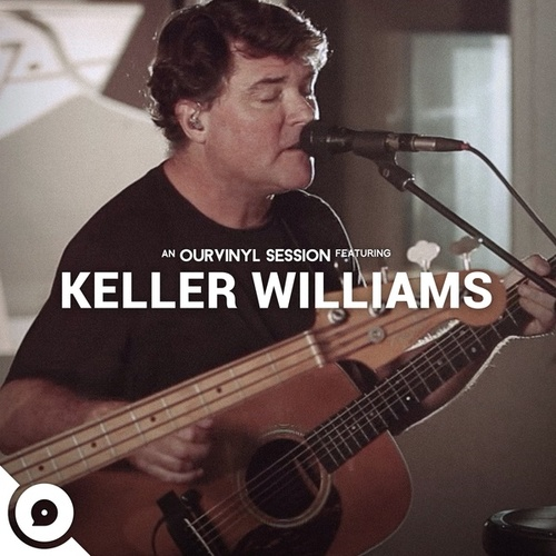 Play & Download Ourvinyl Sessions by Keller Williams | Napster