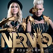 In Your Arms by Nervo