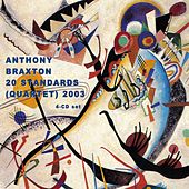 Play & Download 20 Standards (Quartet) 2003 by Anthony Braxton | Napster