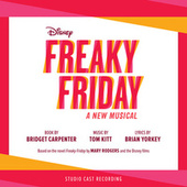 Freaky Friday: A New Musical (Studio Cast Recording) by Various Artists