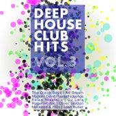 Deep House Club Hits, Vol. 3 von Various Artists