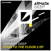 Armada Deep - Four To The Floor 2 EP by Various Artists