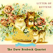 Litter Of Kittens di The Dave Brubeck Quartet