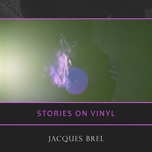 Stories On Vinyl von Jacques Brel