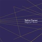 Play & Download Adagio per i domani by Stelvio Cipriani | Napster