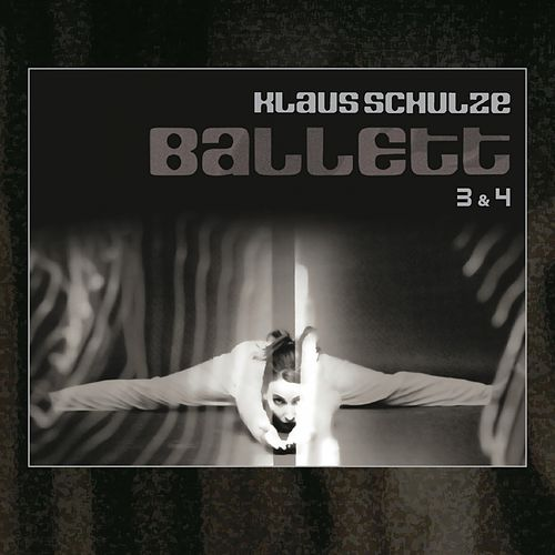 Play & Download Ballett 3 & 4 by Klaus Schulze | Napster