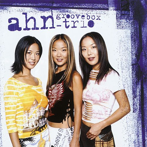 Play & Download Groovebox by Ahn Trio | Napster