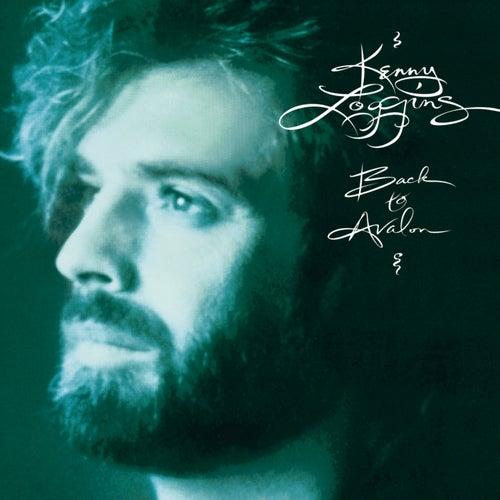 Back To Avalon by Kenny Loggins