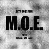 Play & Download M.O.E. by Beta Bossalini | Napster