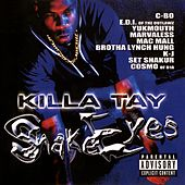 Play & Download Snake Eyes 1 by Killa Tay | Napster