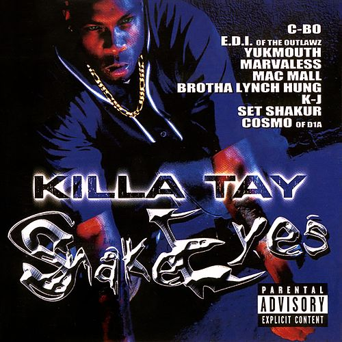 Snake Eyes 1 by Killa Tay