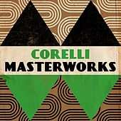 Play & Download Corelli - Masterwork by Various Artists | Napster