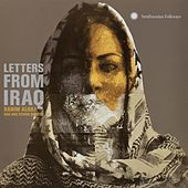Play & Download Letters from Iraq: Oud and String Quintet by Rahim Alhaj | Napster