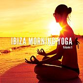 Ibiza Morning Yoga, Vol. 1 (Fresh Yoga Tunes) by Various Artists