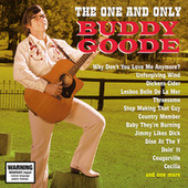 The One And Only Buddy Goode by Buddy Goode
