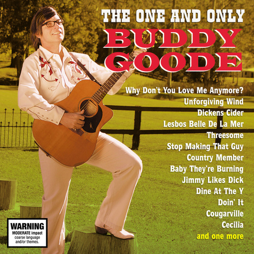 Play & Download The One And Only Buddy Goode by Buddy Goode | Napster