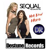 Play & Download My Love for You by Sequal | Napster